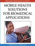 Mobile Health Solutions for Biomedical Applications