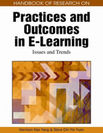 Handbook of Research on Practices and Outcomes in E-Learning : Issues and Trends