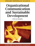 Organizational Communication and Sustainable Development : ICTs for Mobility