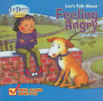 Let's Talk about Feeling Angry [With CD (Audio)] - Joy Berry