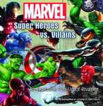 Marvel Super Heroes vs. Villains : An Explosive Pop-Up of Rivalries