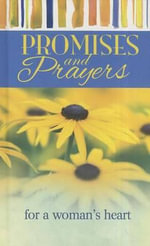 Promises and Prayers for A Woman's Heart - Freeman-Smith