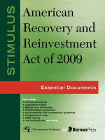 Stimulus: American Recovery and Reinvestment Act of 2009 : Essential Documents - Federal Government