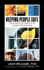 Keeping People Safe : The Human Dynamics of Injury Prevention - Josh Williams