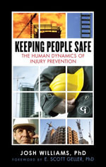 Keeping People Safe : The Human Dynamics of Injury Prevention - Ph. D. Josh Williams