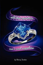 All That Sparkles Isn't Real Sapphire - Lindsay Jordan