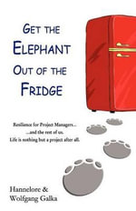 Get the Elephant Out of the Fridge - Wolfgang Galka