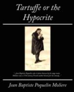 Tartuffe or the Hypocrite - Moliere