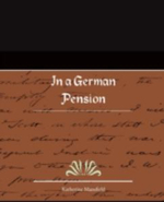 In a German Pension - Katherine Mansfield
