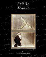 Zuleika Dobson - Sir Max Beerbohm
