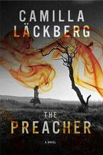 The Preacher : Fjällbacka Series : Book 2 - Camilla Lackberg