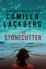 The Stonecutter : Pegasus Crime (Hardcover) - Camilla Lackberg