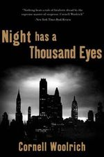 Night Has a Thousand Eyes - Cornell Woolrich