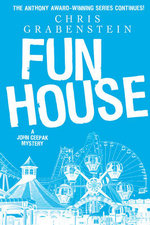 Fun House : A John Ceepak Mystery - Chris Grabenstein