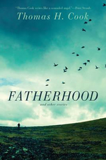 Fatherhood : And Other Stories - Thomas H. Cook