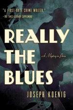 Really the Blues - Joseph Koenig