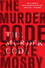 The Murder Code - A Novel - Steve Mosby