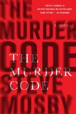 The Murder Code - A Novel - Steve Mosby