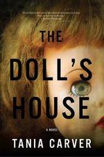 The Doll's House - A Novel - Tania Carver