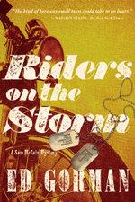 Riders on the Storm : A Sam McCain Mystery - Ed Gorman
