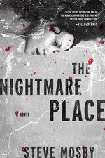Nightmare Place : A Novel - Steve Mosby