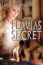 Flavia's Secret - Lindsay Townsend
