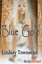 Blue Gold (Bookstrand Publishing) - Lindsay Townsend