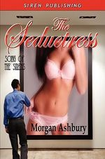 The Seductress [Song of the Sirens 1] - Morgan Ashbury