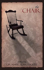 The Chair - Mark Alan Tucker