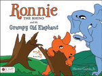 Ronnie the Rhino and the Grumpy Old Elephant, Book One : The Complete Book - Hector Garcia, Jr