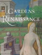 Gardens of the Renaissance : Great Stories of Motorcycle Archaeology - Bryan C. Kenne