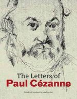 The Letters of Paul Cezanne - Paul Caezanne