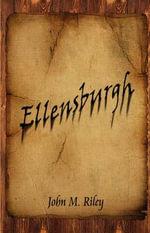 Ellensburgh - John M Riley