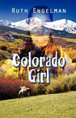 Colorado Girl - Ruth Engelman