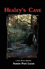 Healey's Cave - Aaron Paul Lazar