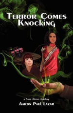 Terror Comes Knocking - Aaron Paul Lazar