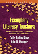 Exemplary Literacy Teachers, Second Edition : What Schools Can Do to Promote Success for All Students - Cathy Collins Block