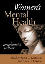 Women's Mental Health : A Comprehensive Textbook