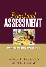 Preschool Assessment : Principles and Practices - Marla R. Brassard