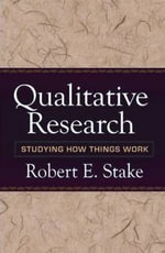 Qualitative Research : Studying How Things Work - Robert E. Stake