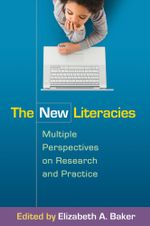 The New Literacies : Multiple Perspectives on Research and Practice