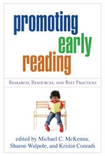 Promoting Early Reading : Research, Resources, and Best Practices