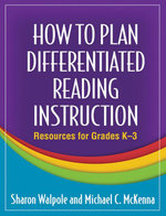 How to Plan Differentiated Reading Instruction : Resources for Grades K-3 - Sharon Walpole