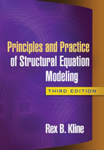 Principles and Practice of Structural Equation Modeling, Third Edition - Rex B. Kline