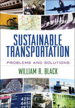 Sustainable Transportation : Problems and Solutions - William R. Black
