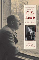 The Collected Poems of C.S. Lewis : A Critical Edition