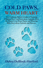 Cold Paws, Warm Heart - Debra Deblock-Hayford