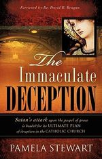 The Immaculate Deception - Pamela Stewart
