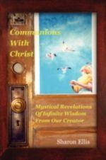 Communions with Christ - Sharon Ellis