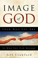 Image of God - Jeff Crawford